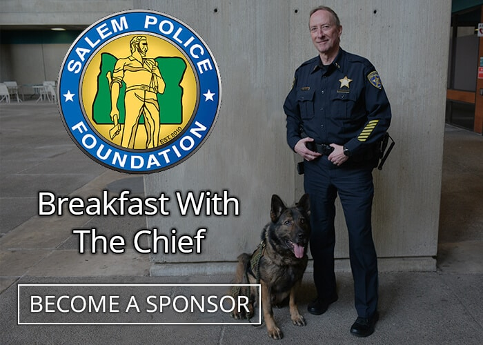 Sponsor Salem Police Foundation's Breakfast With The Chief Event